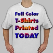 Ship TODAY Full Color T-Shirts